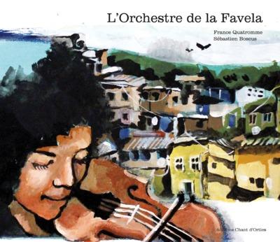 L'orchestre de la favela