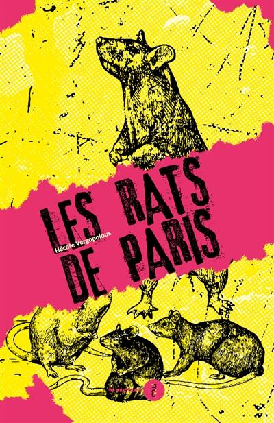 Les rats de Paris : une brève histoire de l'infamie (1800-1939)