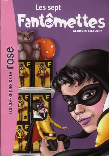 Les sept Fantômettes / Georges Chaulet | Chaulet, Georges (1931-....). Auteur
