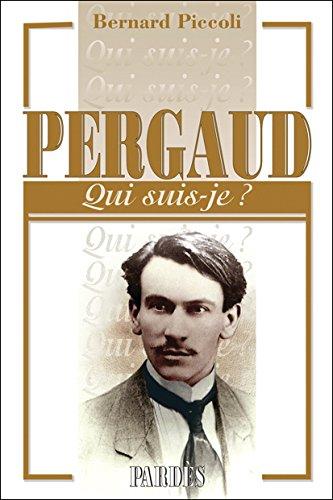 Pergaud | Piccoli, Bernard. Auteur