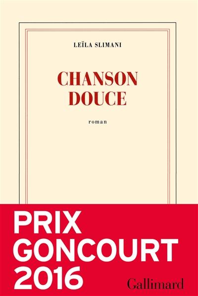 Chanson douce : roman | Slimani, Leïla (1981-....). Auteur