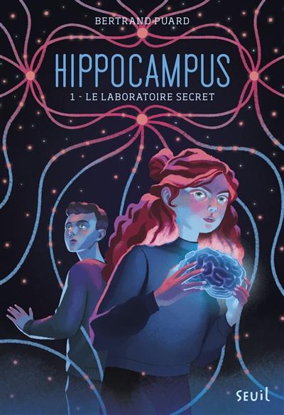 Hippocampus. Vol. 1. Le laboratoire secret
