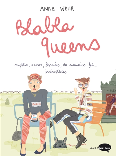 Blabla queens | Anne Wehr (19..-....) - illustratrice. Auteur