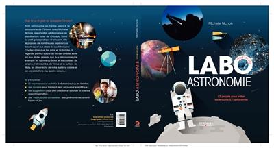 Labo astronomie pour les kids : 52 projets pour initier les enfants à l'astronomie | Nichols, Nichelle. Auteur