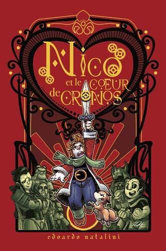 Nico et le coeur de Cronos   Natalini, Edoardo. Auteur