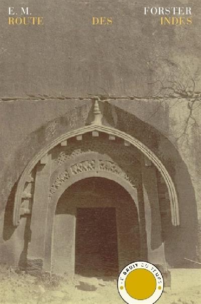 Route des Indes | Forster, Edward Morgan (1879-1970). Auteur