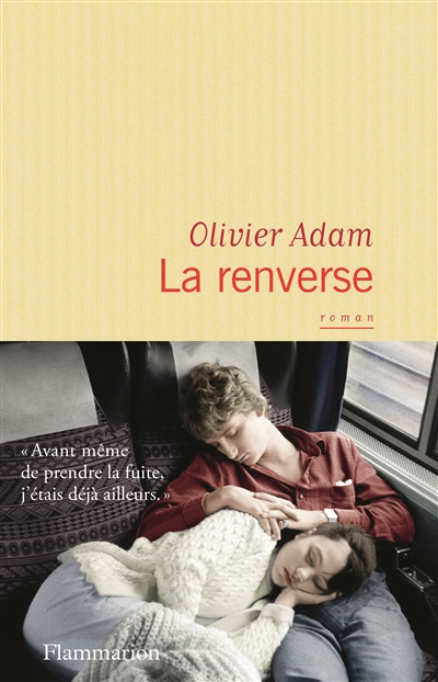 La  renverse : roman | Adam, Olivier (1974-....). Auteur