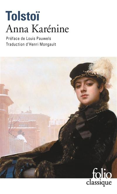 Anna Karénine | Tolstoï, Lev Nikolaevitch (1828-1910). Auteur