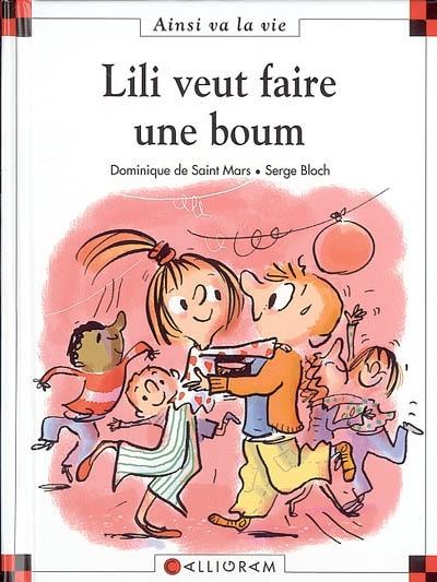 Lili veut faire une boum / texte de Dominique de Saint Mars | Saint-Mars, Dominique de (1949-....). Auteur
