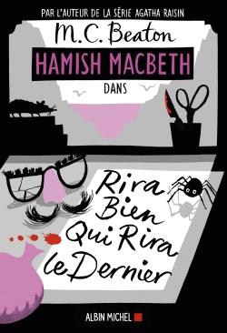 Hamish MacBeth. Vol. 7. Rira bien qui rira le dernier