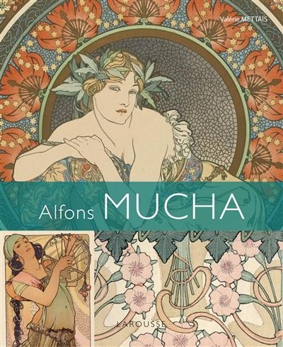 Alfons Mucha / Valérie Mettais | Mettais, Valérie (1962-....). Auteur