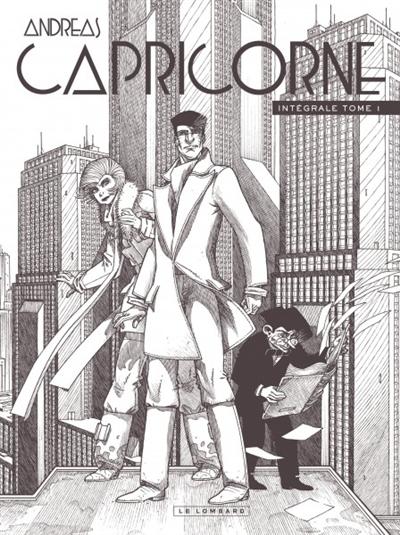 Capricorne : intégrale. Vol. 1