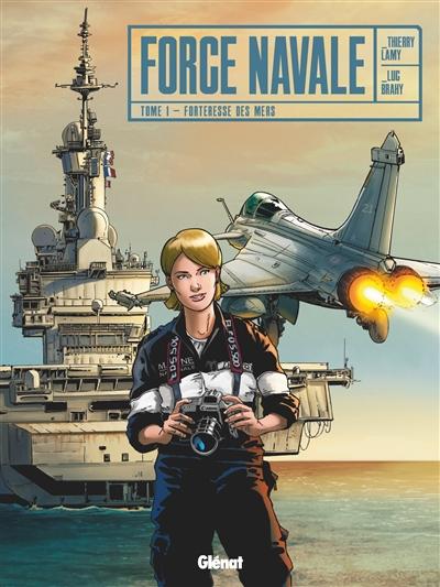 Force navale. 1, Forteresse des mers  