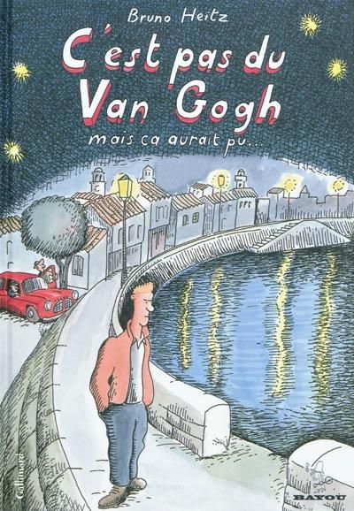 C'est pas du Van Gogh : mais ça aurait pu...