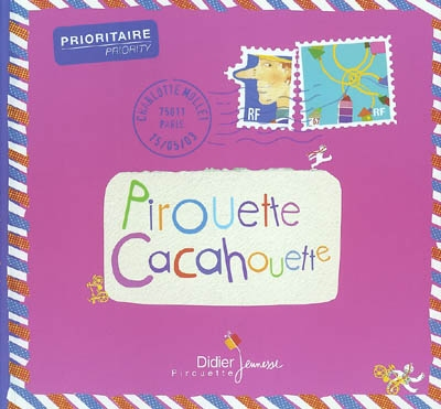 Pirouette, cacahouette | Mollet, Charlotte (1960-)