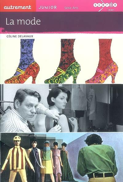 mode (La) | Delavaux, Céline (1972-....)