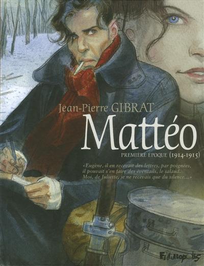 Mattéo / Jean-Pierre Gibrat | Gibrat, Jean-Pierre. Auteur