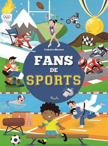 Fans de sports / texte Armando Minuz ; Federico Mariani  