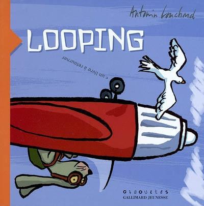 Looping | Louchard, Antonin. Auteur