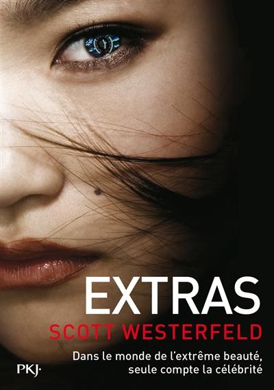 Extras : Uglies ; 4 | Westerfeld, Scott. Auteur