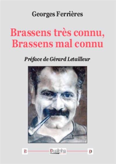 Brassens très connu, Brassens mal connu