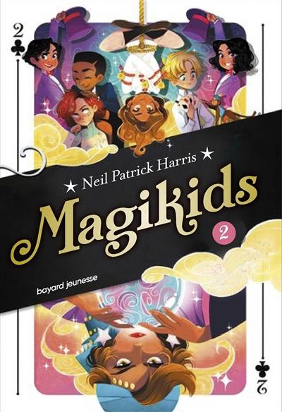 La deuxième histoire : Magikids. 2 | Rubio-Barreau, Vanessa - Traducteur