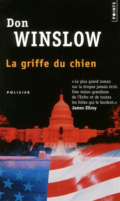 griffe du chien (La) | Winslow, Don (1953-....). Auteur