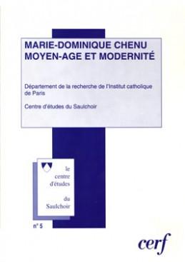 Marie-Dominique Chenu, Moyen Age et modernité