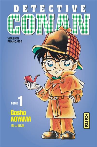 Détective Conan. 1 / Gosho Aoyama | Aoyama, Gōshō (1963-....). Auteur
