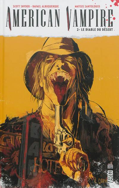 diable du désert (Le) | Snyder, Scott (1976-....). Auteur
