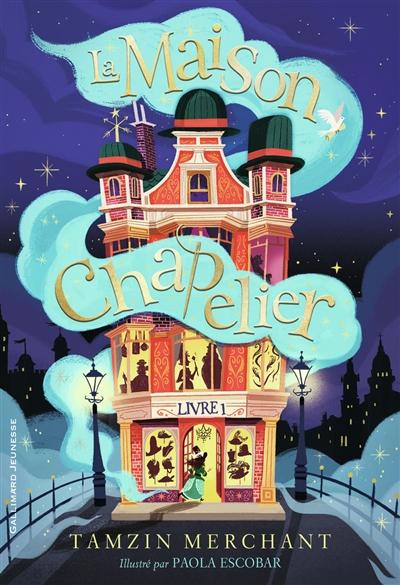 La maison Chapelier. Vol. 1