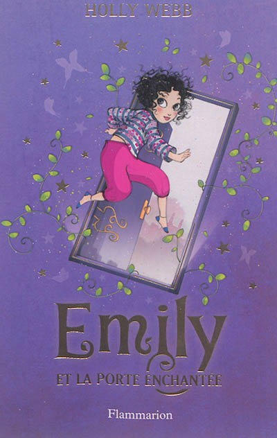 Emily et la porte enchantée | Webb, Holly. Auteur