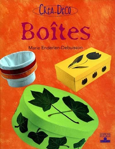 Boîtes | Enderlen-Debuisson, Marie. Auteur