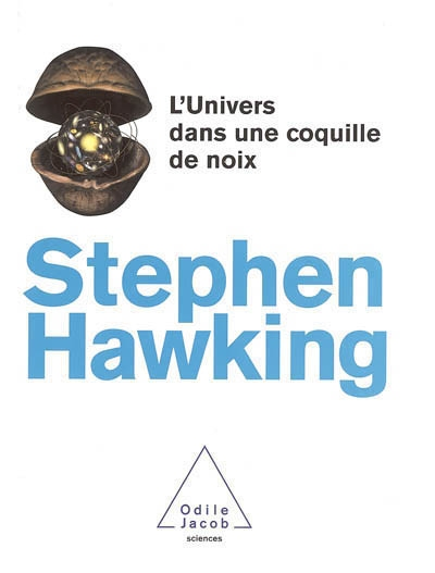 L'Univers dans une coquille de noix | Hawking, Stephen William (1942-....)