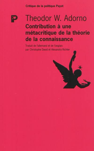 Contribution à une métacritique de la théorie de la connaissance : études sur Husserl et les antinomies de la phénoménologie