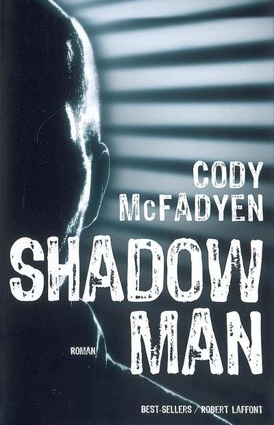Shadowman | MacFadyen, Cody (1968-....). Auteur