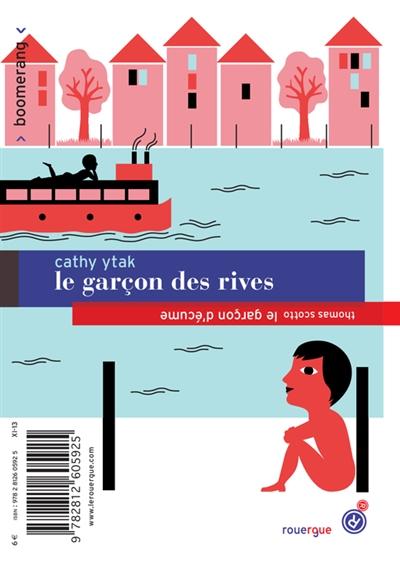 Le garçon des rives = Le garçon d'écume | Ytak, Cathy (1962-....). Auteur