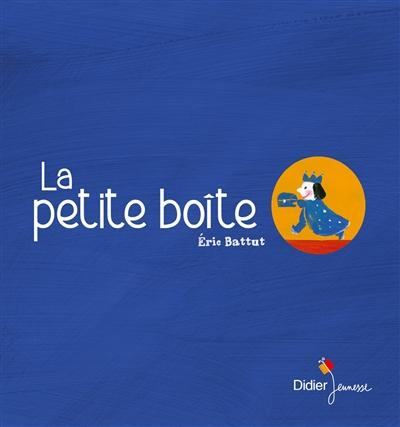 La Petite boîte | Battut, Eric (1968-....)