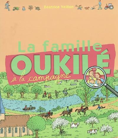 La famille Oukilé à la campagne   Béatrice Veillon (1959-....). Auteur