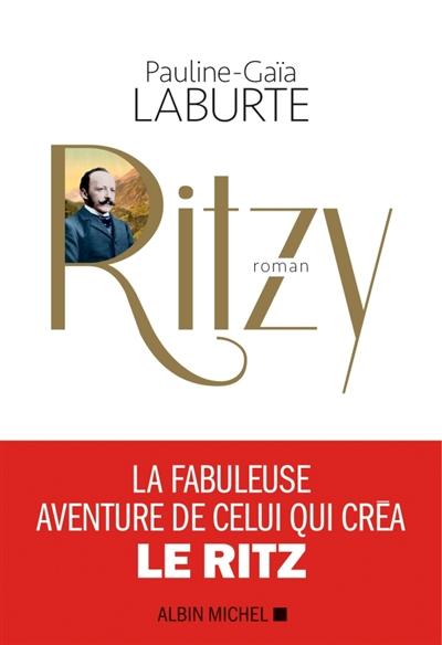 Ritzy : roman | Pauline-Gaïa Laburte (1985?-....). Auteur