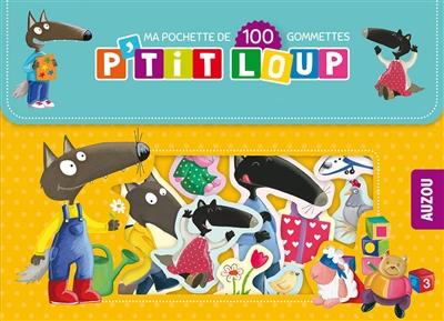 P'tit Loup : ma pochette de 100 gommettes
