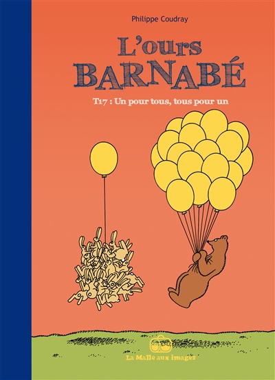 L'ours Barnabé. Vol. 17. Un pour tous, tous pour un