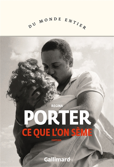 Ce que l'on sème / Regina Porter | Regina Porter