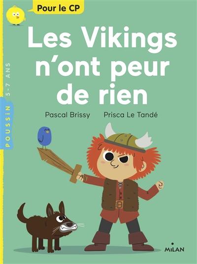 Les Vikings n'ont peur de rien