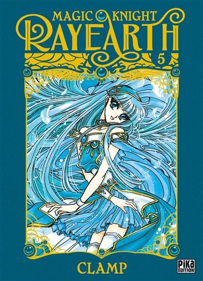 Magic knight Rayearth. Vol. 5