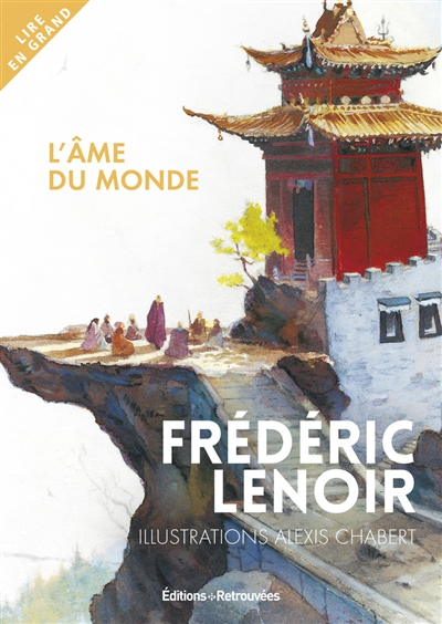 âme du monde (L')   Lenoir, Frédéric (1962-....). Auteur