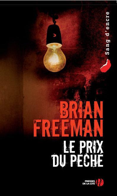 Le prix du péché : roman / Brian Freeman | Freeman, Brian. Auteur
