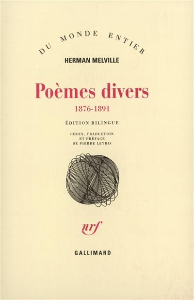 Poèmes divers : 1876-1891 | Melville, Herman (1819-1891). Auteur