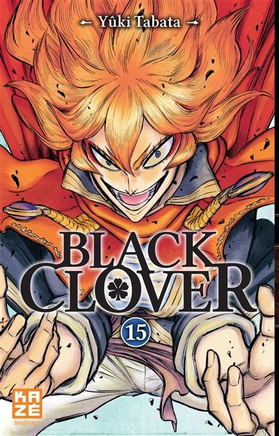 Black Clover. 15 / Yûki Tabata | Tabata, Yûki. Auteur