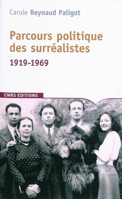 Parcours politique des surréalistes : 1919-1969